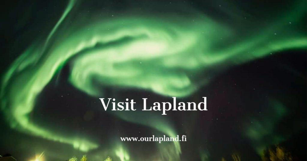 Visit Lapland your dream destination in the north- our lapland Finland