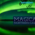 Aurora magic in Finnish Lapland by Visit Lapland ourlapland.fi