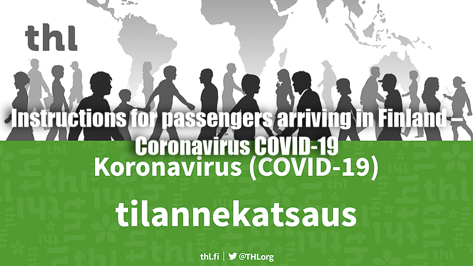 Instructions for passengers arriving in Finland – Coronavirus COVID-19