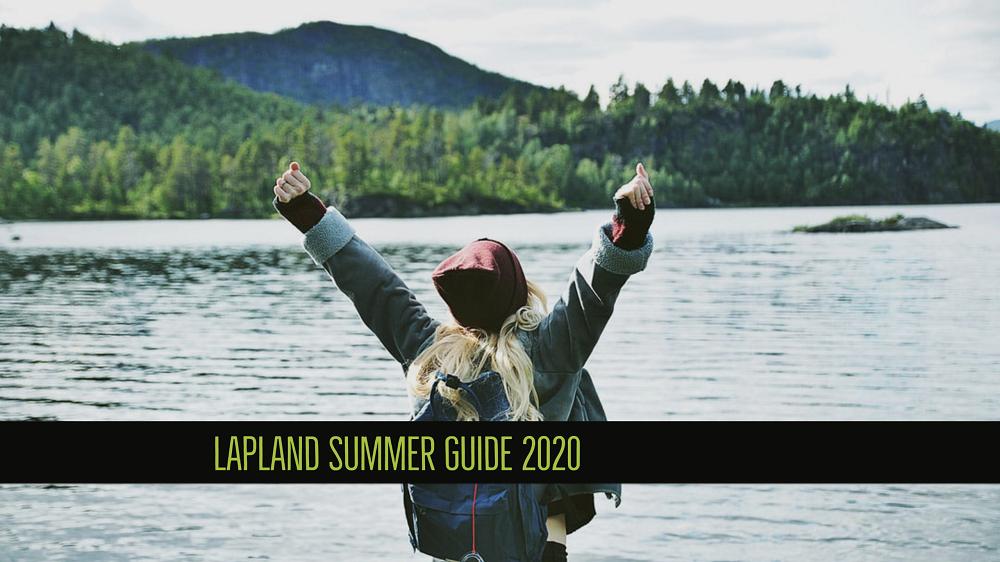 Lapland summer guide 2020 visit Lapland reindeer midnight sun