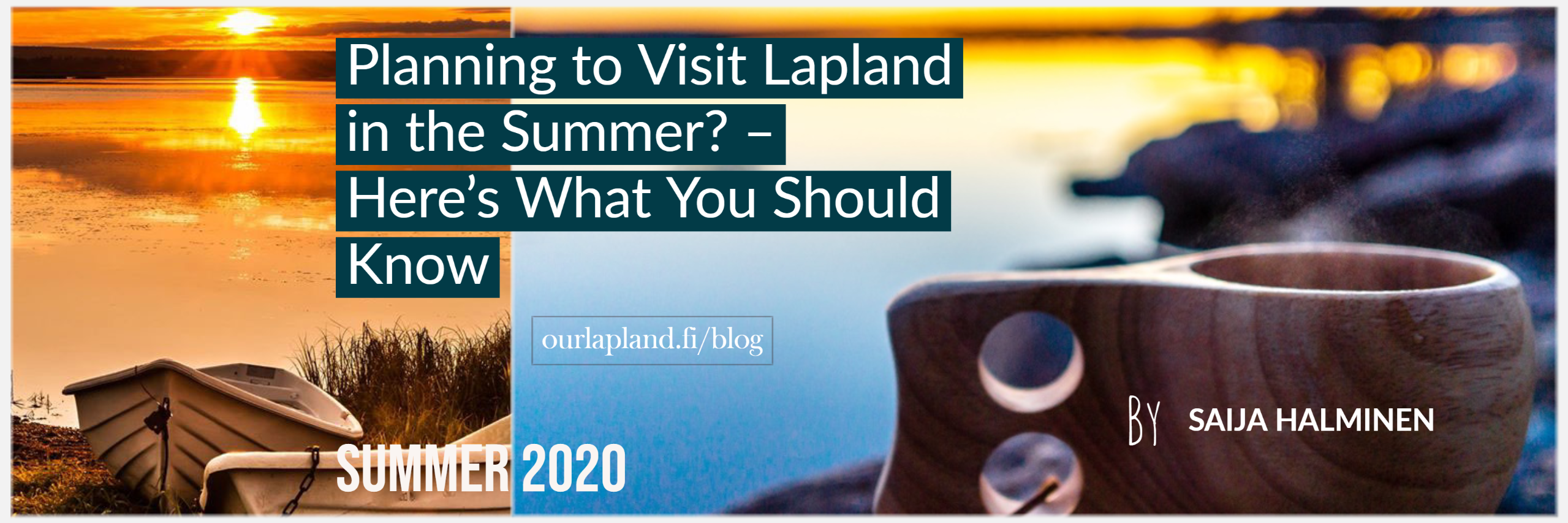 Planning to Visit Lapland in the Summer_ – Here's What You Should Know - summer 2020