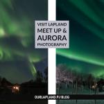 Visit Lapland Meet up Aurora holidays Utsjoki Finnish Lapland Autumn and Winter