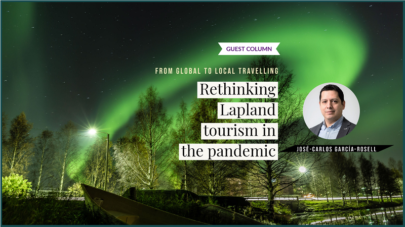 From global to Local travelling_ Rethinking Lapland tourism in the pandemic By JOSÉ-CARLOS GARCÍA-ROSELL